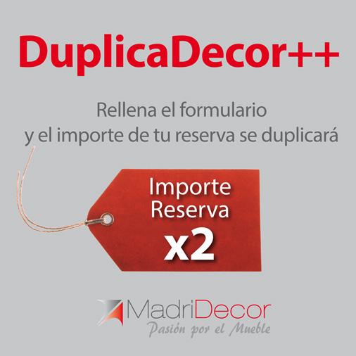 Campaña DuplicaDecor++ te duplicamos el importe de tu reserva.